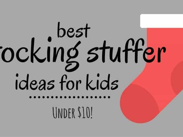 Stocking Stuffer Ideas for Kids for $10 or Less