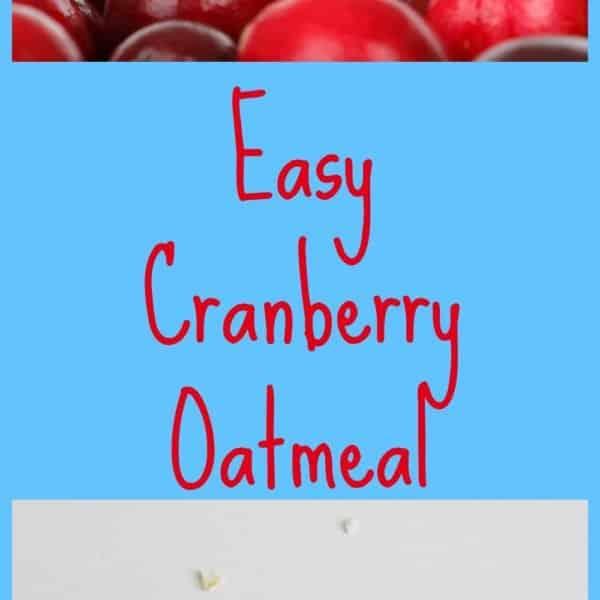 Oatmeal Recipe – Easy Cranberry Oatmeal
