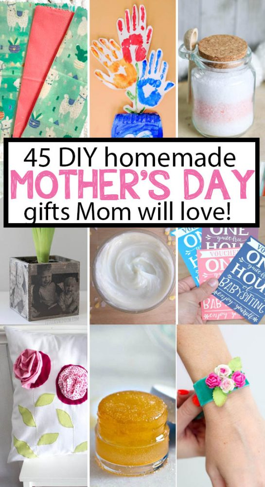 45 Creative Diy Mother S Day Gifts Mom Will Love