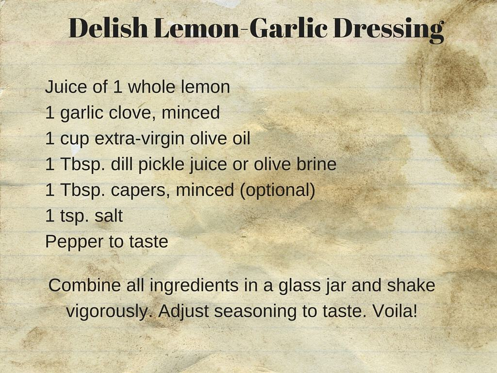 Lemon-garlic greek salad dressing recipe card, perfect for any summer vegetable salad.