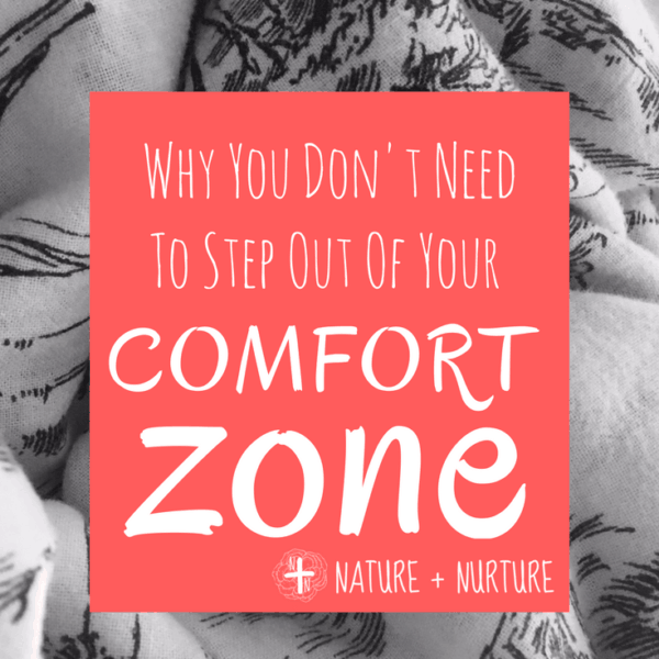 3 (Surprising!) Reasons to Stay in Your Comfort Zone
