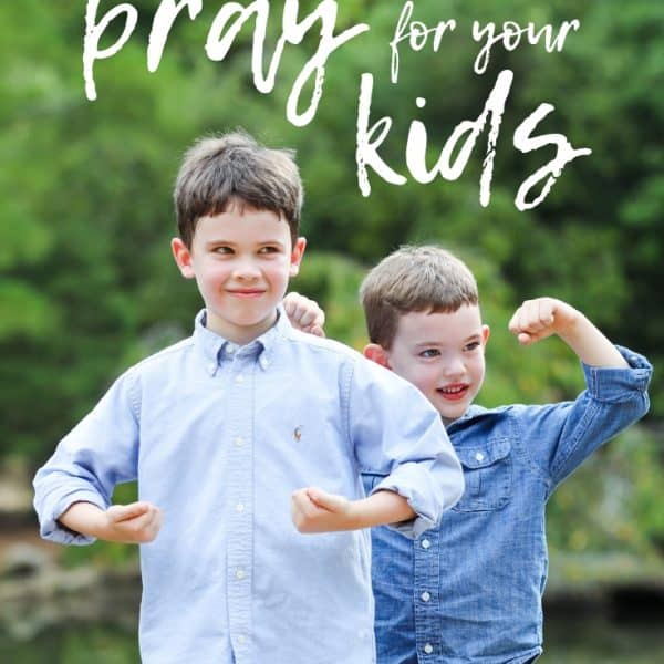 10 Powerful Prayers for Children that Will Change Their Lives