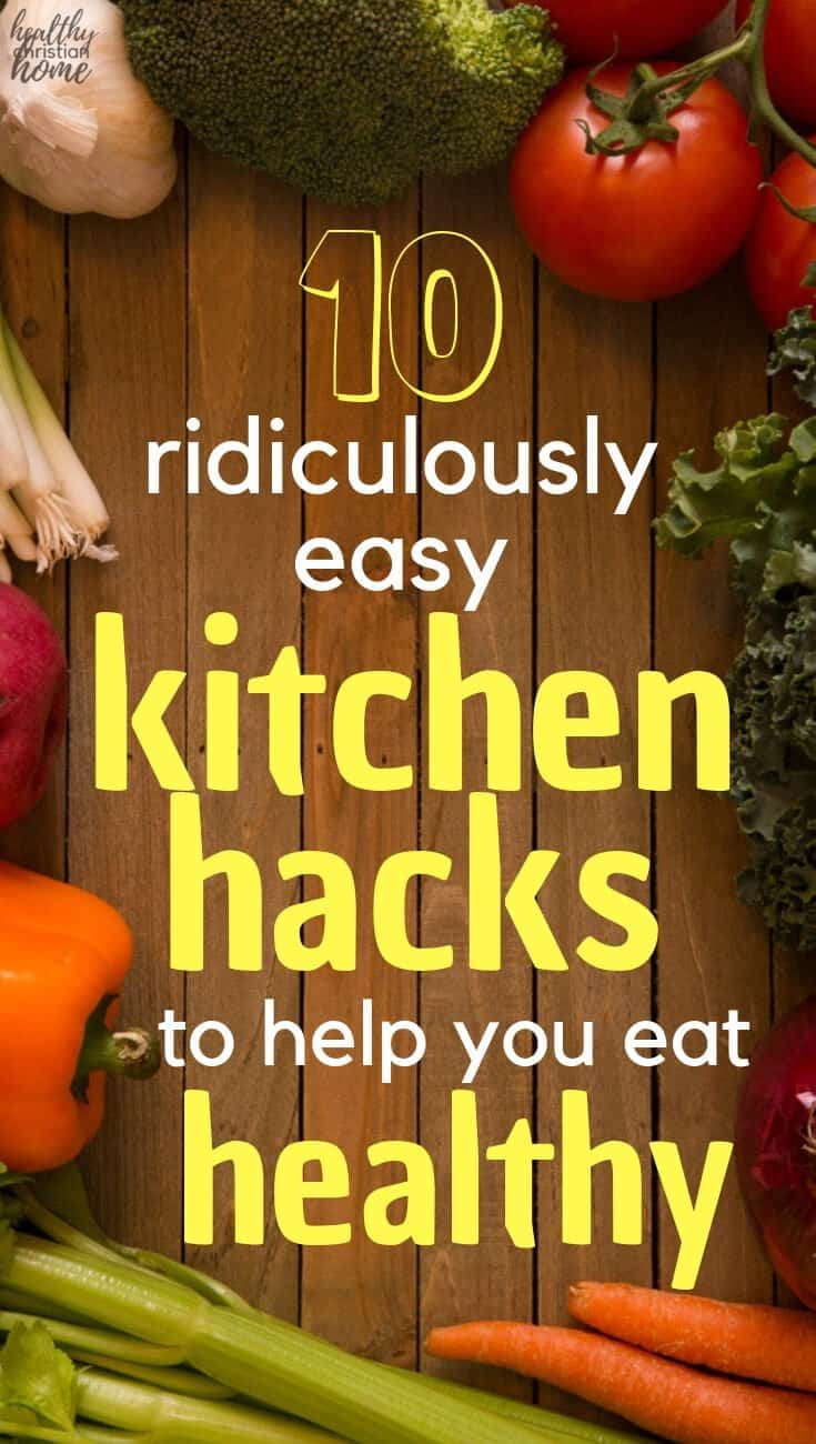 "Did you know there are ""healthy eating hacks"" that save time and make you feel better? Let me tell you how I use ten kitchen hacks to feed my family healthy food without spending tons of time doing it. #kitchentips #cookingtips #cookinghacks #cooking #eathealthy #cleaneating #nourishing"