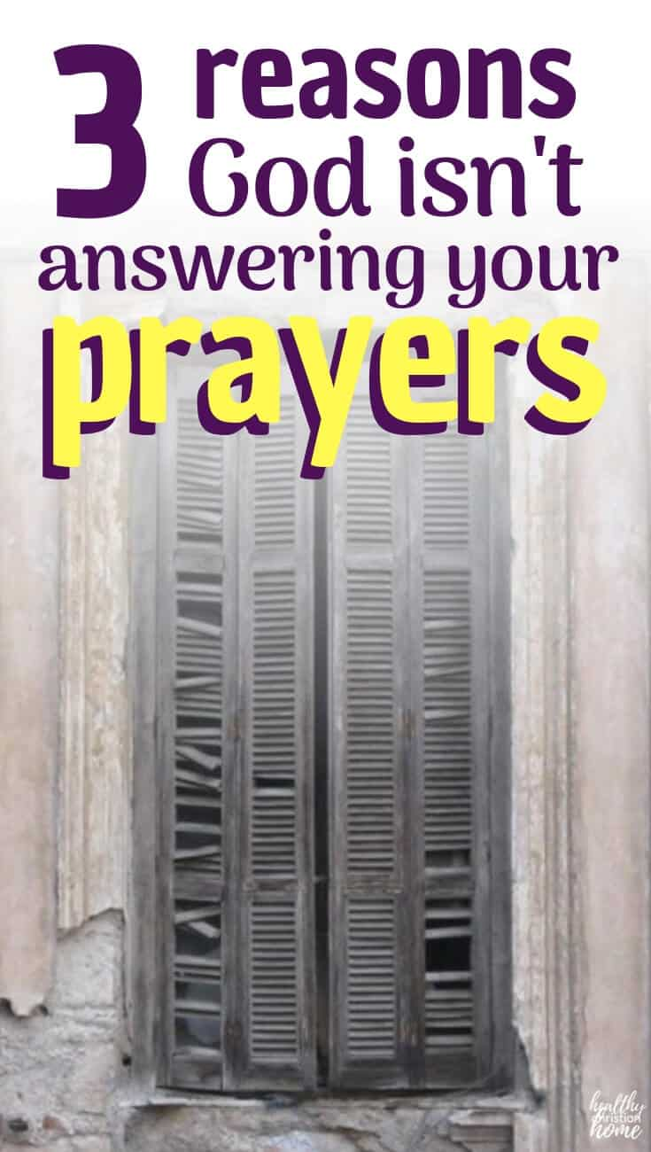 Why won't God answer my prayer? Everyone asks this question at some point in life. Here are some points to ponder for when God doesn't answer your prayer the way you think He should. #prayer #Christianity #pray #loveGod